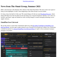 News from The Omni Group, Summer 2021