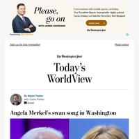 Today's WorldView: Merkel's swan song in Washington