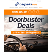 HEADS-UP: These Doorbuster Deals on Vehicle Parts Are Ending
