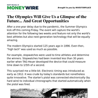 The Olympics Will Give Us a Glimpse of the Future... And Great Opportunities