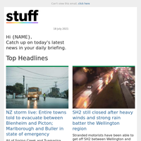 NZ storm live: Entire towns told to evacuate between Blenheim and Picton; Marlborough and Buller in state of emergency