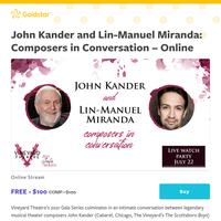 An intimate conversation between John Kander and Lin-Manuel Miranda: