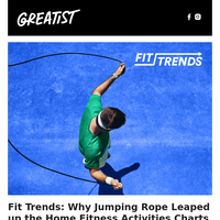 Fit Trends: Why Jumping Rope Leaped up the Home Fitness Activities Charts