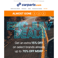 THE EXTRA SAVINGS CONTINUE: Epic July Deals + Special 15% OFF Inside