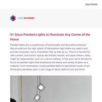 51 Glass Pendant Lights to Illuminate Any Corner of the Home: Interior Design Ideas