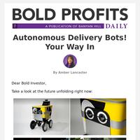 Autonomous Delivery Bots! Your Way In