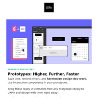 📌 Advanced prototyping made easy, design inspiration, and more!