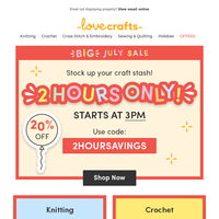 STARTING SOON, 20% off for 2 hours only!