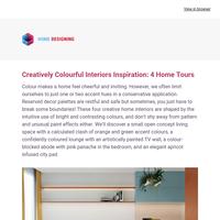 Creatively Colourful Interiors Inspiration: 4 Home Tours: Interior Design Ideas