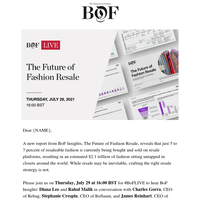 Join us for #BoFLIVE: The Future of Fashion Resale