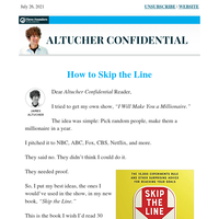 How to Skip the Line