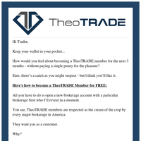 Trader, How to join TheoTRADE for FREE (serious!)