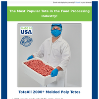 Save on Food Processing Totes!