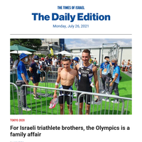 Olympics family affair for Israeli triathletes * Analysis: Antisemitism vs. Zionist vision * Roni Daniel, 73 * Podcast: Could frozen oil pipeline chill Abraham Accords?