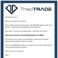 Fellow Investor, How to join TheoTRADE for FREE (serious!)
