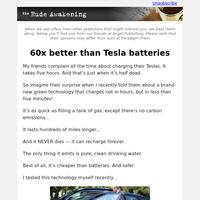 60x better than Tesla batteries