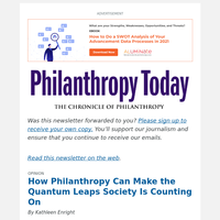 How Philanthropy Can Make the Quantum Leaps Society Is Counting On (Opinion)