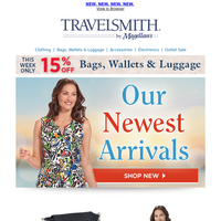 New Arrivals for Your Travel Pleasure!