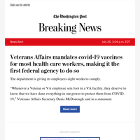 News Alert: Veterans Affairs mandates covid-19 vaccines for most health care workers, making it the first federal agency to do so