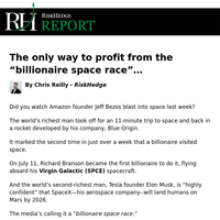 """The only way to profit from the """"billionaire space race""""..."""