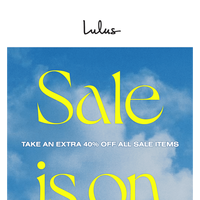 Extra! Extra! 40% OFF Sale Items!