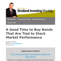 Dividend Investing Weekly: A Good Time to Buy Bonds That Are Tied to Stock Market Performance