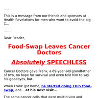 One Man Beats Cancer with Food Swap Trick