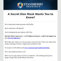 A secret Elon Musk wants you to know?