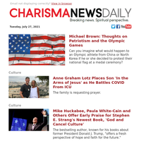 Michael Brown: Thoughts on Patriotism and the Olympic Games | Anne Graham Lotz Places Son 'In the Arms of Jesus' as He Battles...