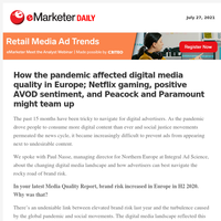 How the pandemic affected digital media quality in Europe; Netflix gaming, positive AVOD sentiment, and Peacock and Paramount might team up