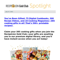 Instantly Access 100s of FREE Cooking Surprises!