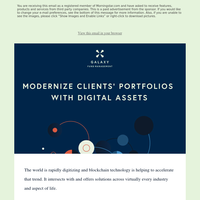 Galaxy Fund Management: Investing in the future demands thinking ahead