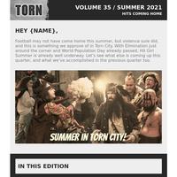 Torn City Newsletter - Summer 2021
