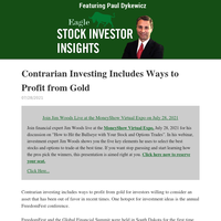 Stock Investor Insights: Contrarian Investing Includes Ways to Profit from Gold