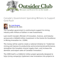Canada's Government Spending Millions to Support Gold Rush