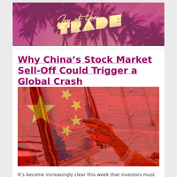 Why China's Stock Market Sell-Off Could Trigger a Global Crash