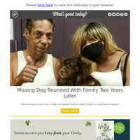 Feel Good Friday: Missing Dog Reunited With Family Two Years Later