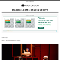 News At This Hour: Madison theater company requires COVID-19 vaccine for audience members