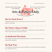 Rethinking the Book Review, Indefensible Master's Degrees, and More
