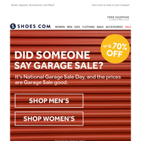 National Garage Sale Day! Up to 70% Off Last Chance Styles!