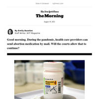 The Morning: The pandemic changed abortion access