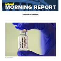 The Hill's Morning Report - Presented by Facebook - US prepares vaccine booster plan