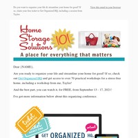 Have You Claimed Your Free Ticket For Get Organized HQ? {Includes Workshop With Taylor!}