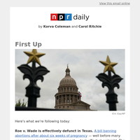 The End Of Roe V. Wade In Texas; Questions In Afghanistan; Posthumous Pardons