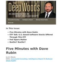 The Deep Woods: Five Minutes with Dave Rubin