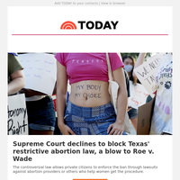 Supreme Court declines to block Texas' restrictive abortion law, a blow to Roe v. Wade