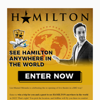 ✈ Win a Trip to See HAMILTON Anywhere in the World