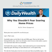 Why You Shouldn't Fear Soaring Home Prices