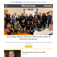 Feel Good Friday: Lady Gaga and San Diego Mayor Promote Kindness Across City