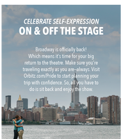TRAVEL BACK TO BROADWAY WITH ORBITZ